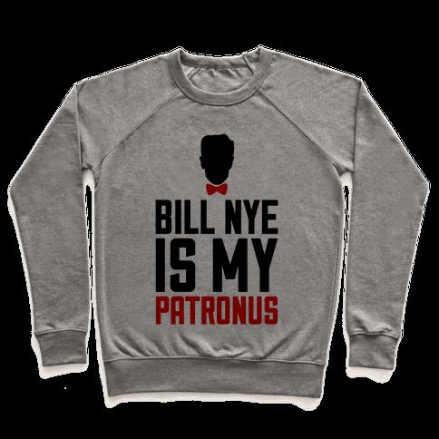 Bill Nye Is My Patronus Pullover