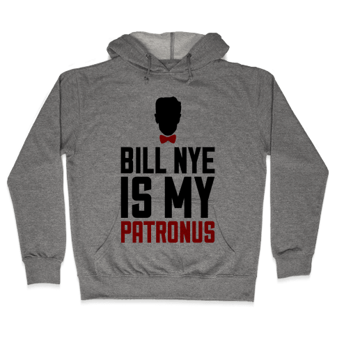 Bill Nye Is My Patronus Hooded Sweatshirt