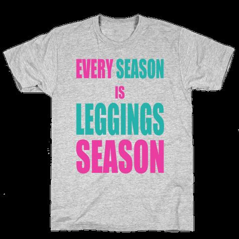 Every Season is Leggings Season (slim fit) Mens T-Shirt