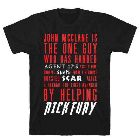 McClane Is ... Mens T-Shirt