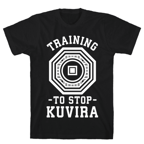 Training to Stop Kuvira Mens T-Shirt