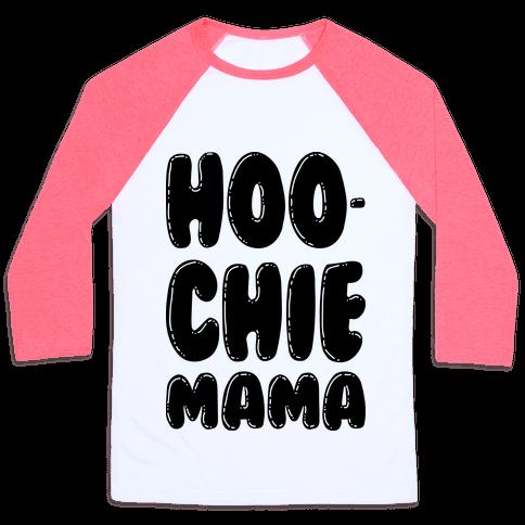 Hoochie Mama Baseball Tee