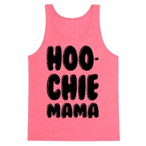 Hoochie Mama Tank Top