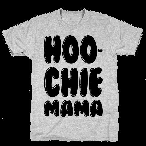 Hoochie Mama Mens T-Shirt