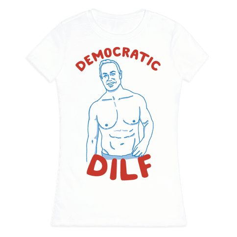 Democratic Dilf Womens T-Shirt
