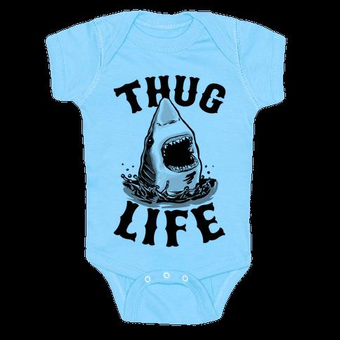 Thug Life Shark Baby Onesy