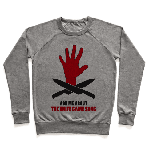 Ask Me About The Knife Game Song (Tank) Pullover