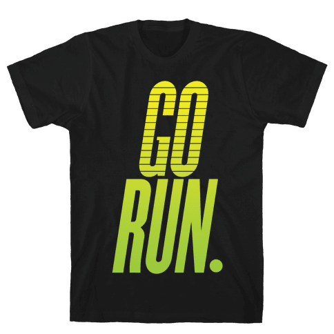 Go Run Mens T-Shirt