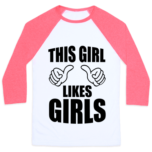 This Girl Likes Girls Baseball Tee