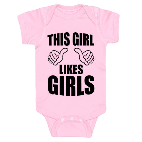 This Girl Likes Girls Baby Onesy