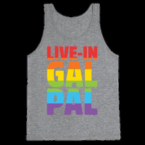 Live-In Gal Pal Tank Top