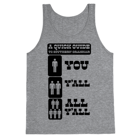 Quick Guide to Southern Grammar Tank Top