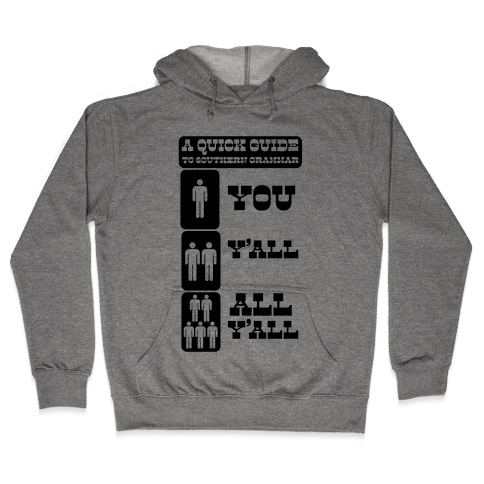 Quick Guide to Southern Grammar Hooded Sweatshirt