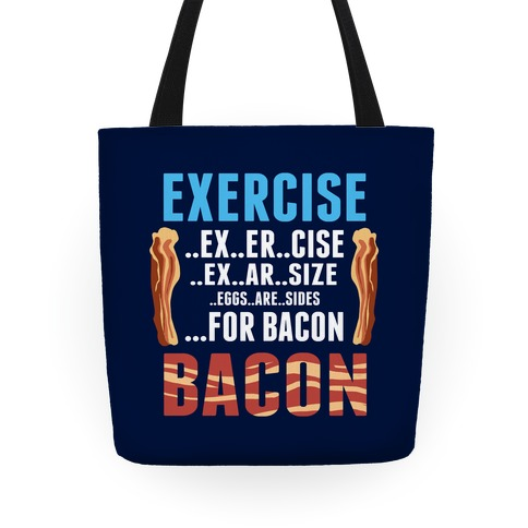 Eggs are Sides...For Bacon! Tote