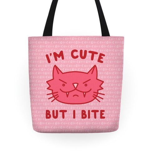 I'm Cute But I Bite Tote