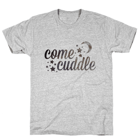 Come Cuddle Mens T-Shirt