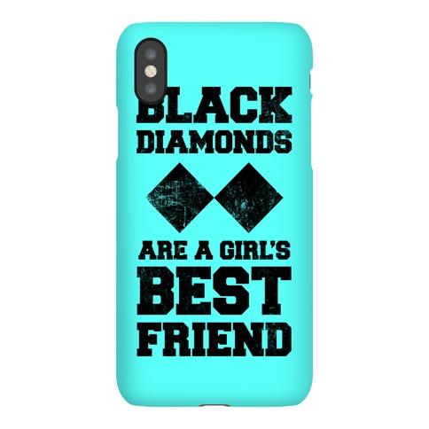 Black Diamonds Are A Girl's Best Friend Phone Case