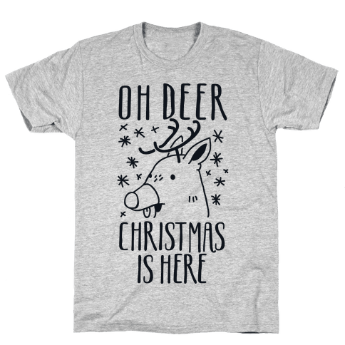 Oh Deer Christmas is Here  Mens T-Shirt
