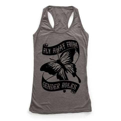 Fly Away From Gender Roles Racerback Tank Top