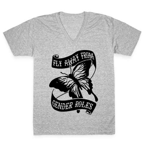 Fly Away From Gender Roles V-Neck Tee Shirt