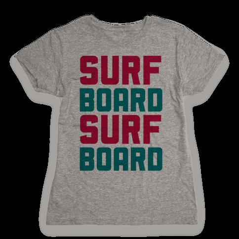 Surfboard Womens T-Shirt
