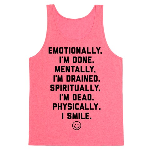 Physically I Smile Tank Top