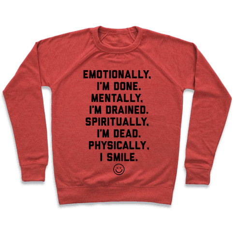 Physically I Smile Pullover