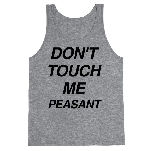 Don't Touch Me Peasant Tank Top