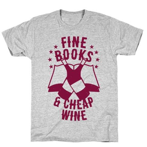 Fine Books & Cheap Wine T-Shirt