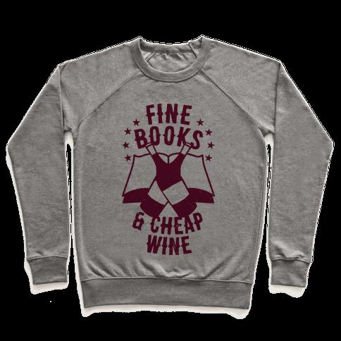 Fine Books & Cheap Wine Pullover