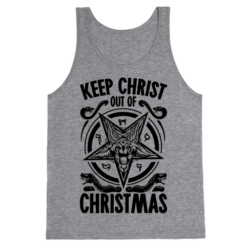Keep Christ Out of Christmas Baphomet  Tank Top