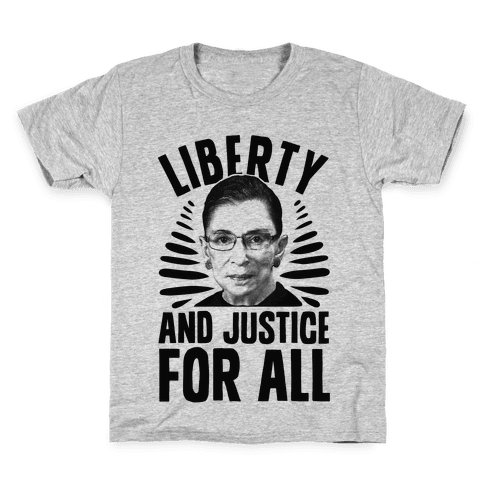 RBG Liberty and Justice for All Kids T-Shirt