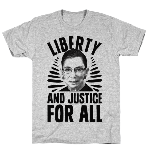 RBG Liberty and Justice for All Mens T-Shirt