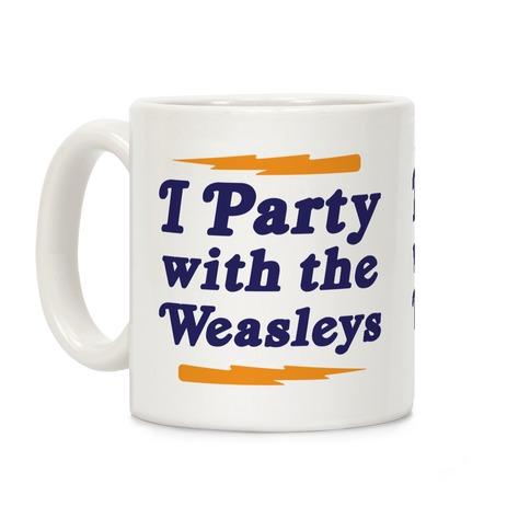 I Party With The Weasleys Coffee Mug