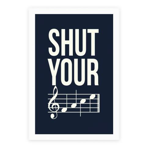 Shut Your (FACE)