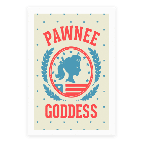 Pawnee Goddess Poster