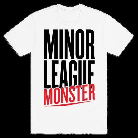 Minor League Monster Mens T-Shirt