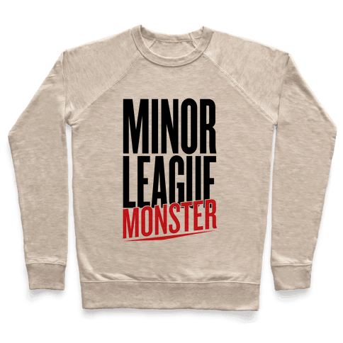 Minor League Monster Pullover