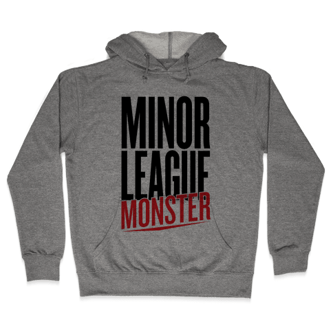 Minor League Monster Hooded Sweatshirt
