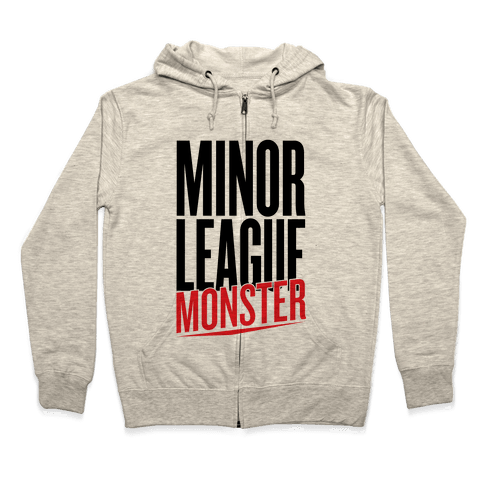 Minor League Monster Zip Hoodie
