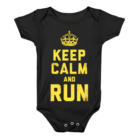 Keep Calm and Run (Dark) Baby Onesy