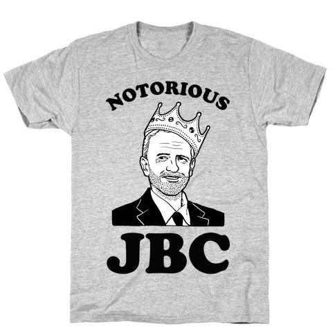 771a9dab4 Notorious JBC ( Jeremy Corbyn) T-Shirt | LookHUMAN