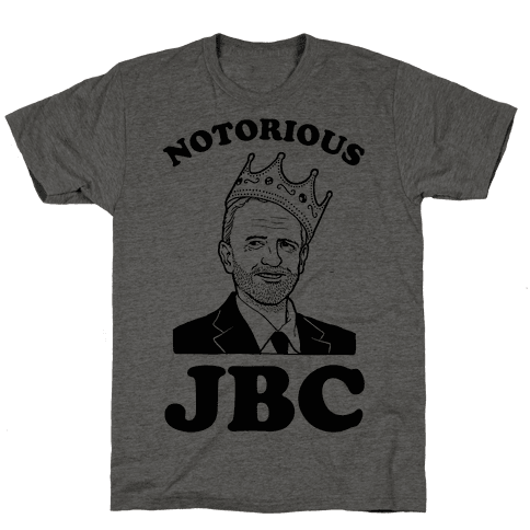 Notorious JBC ( Jeremy Corbyn)