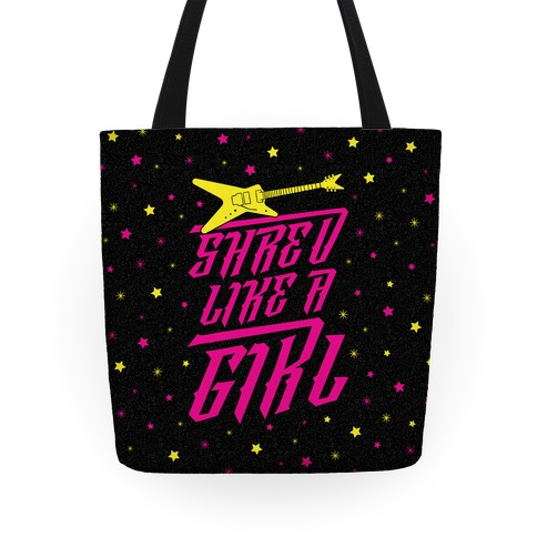 Shred Like A Girl Tote