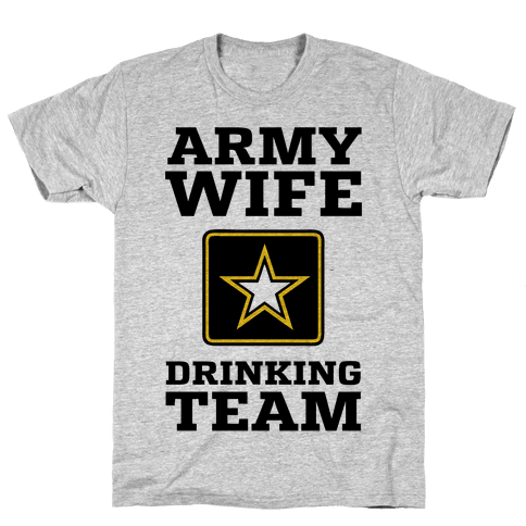 Army Wife Drinking Team Mens T-Shirt