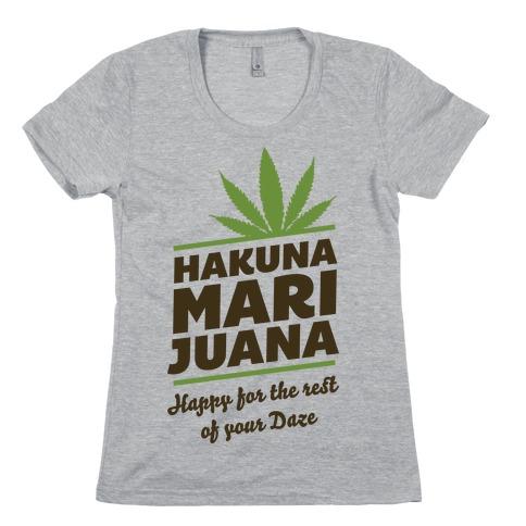 Hakuna Marijuana Womens T-Shirt