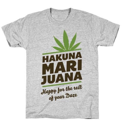Hakuna Marijuana T-Shirt