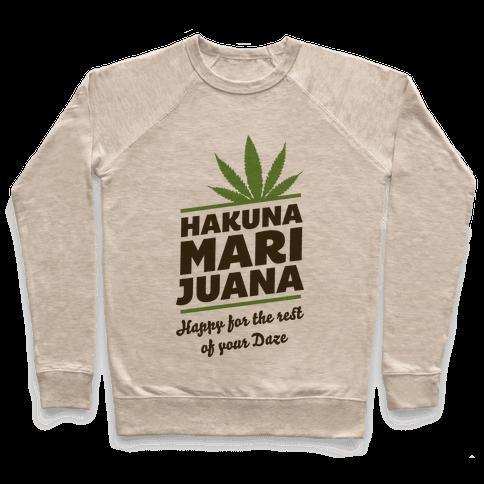 Hakuna Marijuana  Pullover