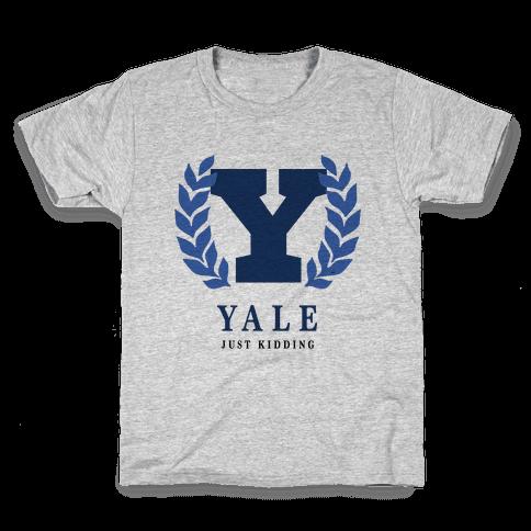 Yale (Just Kidding) Kids T-Shirt