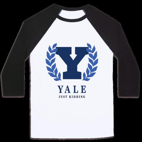 Yale (Just Kidding) Baseball Tee